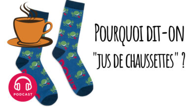 "Photo of Pourquoi dit-on ""jus de chaussettes"" ?"